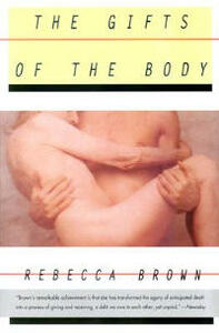 The Gifts of the Body - Rebecca Brown - cover