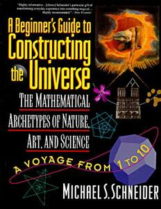 A Beginner's Guide to Constructing the Universe - Michael S. Schneider - cover
