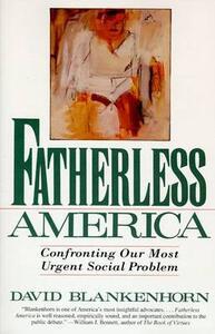 Fatherless America - David Blankenhorn - cover