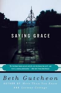 Saying Grace - Beth Gutcheon - cover