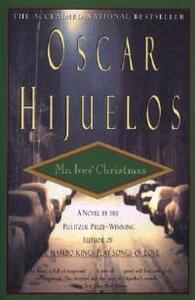 Mr. Ives' Christmas - Oscar Hijuelos - cover