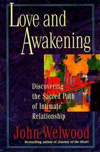 Love and Awakening - John Welwood - cover