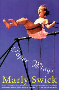 Paper Wings: Novel, a - Marly Swick - cover