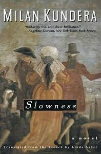 Slowness - Milan Kundera - cover