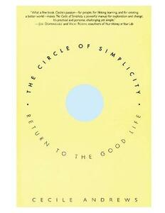 The Circle of Simplicity - Cecile Andrews - cover