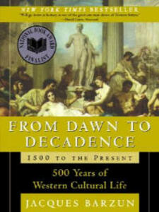 From Dawn to Decadence - Jacques Barzun - cover