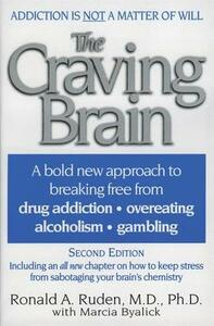 The Craving Brain - Ronald Ruden - cover