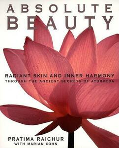 Absolute Beauty - Pratima Raichur,Marian Cohn - cover