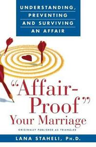 Affair-Proof Your Marriage - Lana Staheli - cover