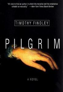 Pilgrim - Timothy Findley - cover