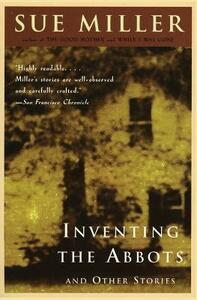 Inventing the Abbotts - Sue Miller - cover