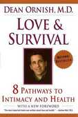 Libro in inglese Love and Survival: The Scientific Basis for the Healing Power of Intimacy Dean Ornish