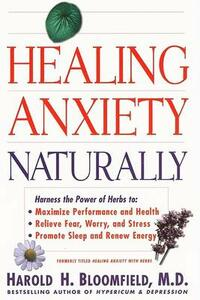 Healing Anxiety Naturally - Harold H. Bloomfield - cover