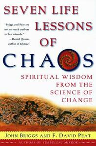 Seven Life Lessons of Chaos - John P Briggs,F David - cover