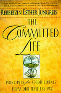 The Committed Life - Rebbetzin Jungreis - cover