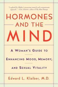 Hormones and the Mind - Edward Klaiber - cover