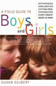 A Field Guide to Boys and Girls - Susan Gilbert - cover