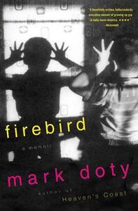 Firebird: A Memoir - Mark Doty - cover