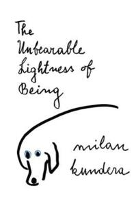 The Unbearable Lightness of Being - Milan Kundera - cover