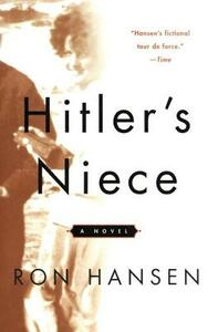 Hitler's Niece - Ron Hansen - cover