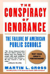 Conspiracy of Ignorance - Martin L Gross - cover