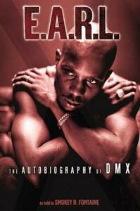 E.A.R.L. The Autobiography of DMX - Smokey D Fontaine,Earl Simmons - cover