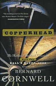 Copperhead: The Nathaniel Starbuck Chronicles: Book Two - Bernard Cornwell - cover