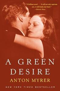Green Desire Pb - Anton Myrer - cover