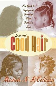 It's All Good Hair - Michele Collison - cover
