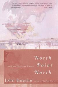 North Point North - John Koethe - cover