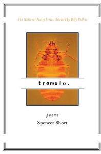 Tremolo: Poems - Spencer Short - cover