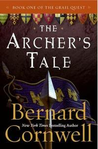 The Archer's Tale: Book One of the Grail Quest - Bernard Cornwell - cover