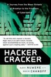 Hacker Cracker: A Journey from the Mean