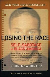 Losing The Race - John H McWhorter - cover