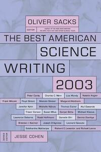 The Best American Science Writing 2003 - Oliver Sacks - cover