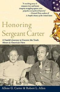 Honoring Sergeant Carter: A Family's Journey to Uncover the Truth About - Robert L Allen,Allene Carter - cover