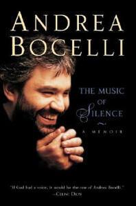 The Music of Silence: A Memoir - Andrea Bocelli - cover