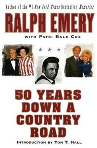 50 Years Down a Country Road - Ralph Emery,Patsi Bale Cox - cover