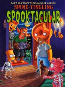 Bart Simpson's Treehouse of Horror Spine-Tingling Spooktacular - Matt Groening - cover