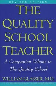 Quality School Teacher RI - William Glasser - cover