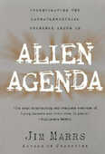 Libro in inglese Alien Agenda: Investigating the Extraterrestrial Presence among Us Jim Marrs