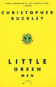 Little Green Men - Christopher Buckley,Random House Inc - cover