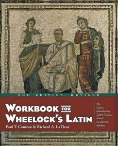 Workbook for Wheelock's Latin - Paul T. Comeau,Frederic M. Wheelock - cover