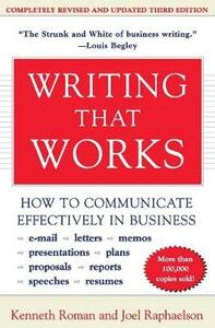Writing That Works: How to Communicate Effectively in Business - Kenneth Roman,Joel Raphaelson - cover