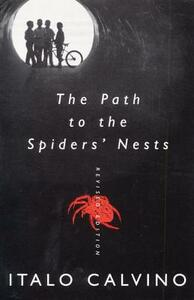 The Path to the Spiders' Nests: Revised Edition - Italo Calvino - cover