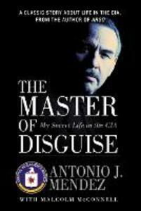 Master Disguise PB - Antonio J Mendez - cover