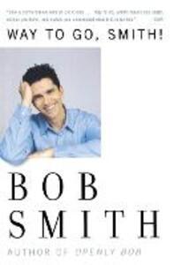 Way to Go, Smith! - Bob Smith - cover