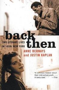 Back Then - Anne Bernays,Justin Kaplan - cover