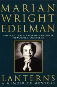 Lanterns: A Memoir of Mentors - Marian Wright Edelman - cover