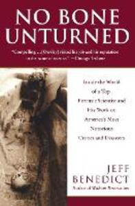 No Bone Unturned T - Jeff Benedict - cover